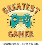 greatest gamer  boys graphic... | Shutterstock .eps vector #1845442738
