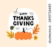 happy thanksgiving lettering...   Shutterstock .eps vector #1845726685