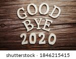 Goodbye 2020 Alphabet Letter On ...