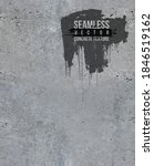 seamless gray concrete texture. ... | Shutterstock .eps vector #1846519162