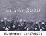 Text End Of 2020. Christmas...