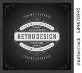 retro chalkboard typographic... | Shutterstock .eps vector #184670945