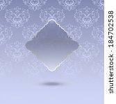 vector glass frame on vintage... | Shutterstock .eps vector #184702538