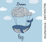 dream big lettering. cute whale ...   Shutterstock .eps vector #1847494798