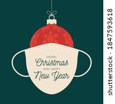merry and safe christmas ball... | Shutterstock .eps vector #1847593618