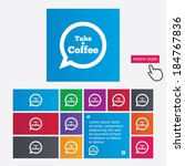 take a coffee sign icon. coffee ... | Shutterstock .eps vector #184767836