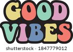 vintage good vibes slogan... | Shutterstock .eps vector #1847779012