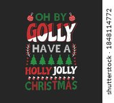 oh by golly have holly jolly... | Shutterstock .eps vector #1848114772