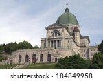 Saint Joseph's Oratory Of Mount ...