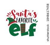 Santa's Favorite Elf   Funny...