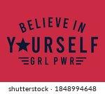 believe in yourself  girl power ... | Shutterstock .eps vector #1848994648