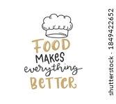 food makes everything better.... | Shutterstock .eps vector #1849422652