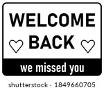 welcome back we missed you... | Shutterstock .eps vector #1849660705