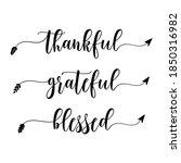 thankful grateful blessed  ... | Shutterstock .eps vector #1850316982