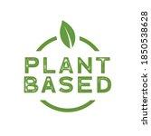 plant based  vegetarian  vegan... | Shutterstock .eps vector #1850538628