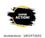 super action symbol. paint... | Shutterstock .eps vector #1851972652