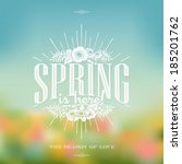 spring is here typographical... | Shutterstock .eps vector #185201762
