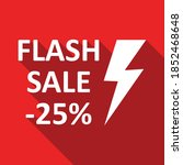 flash sale 25  off with white... | Shutterstock .eps vector #1852468648