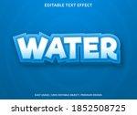 water text effect editable... | Shutterstock .eps vector #1852508725