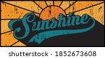 vintage sunshine slogan text... | Shutterstock .eps vector #1852673608