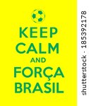 keep calm and come on brazil | Shutterstock .eps vector #185392178