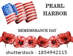 Pearl Harbor Remembrance Day....