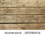 old wooden planks abstract... | Shutterstock . vector #185586416