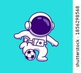 cute astronaut playing football ... | Shutterstock .eps vector #1856298568
