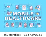 mobile healthcare word concepts ...