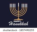 Happy Hanukkah. Menorah With...