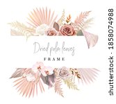 trendy dried palm leaves  blush ... | Shutterstock .eps vector #1858074988