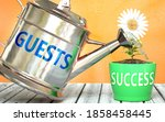 Guests Helps Achieving Success  ...