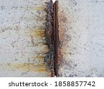 Rust And Corrosion At Weld...