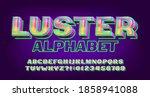 luster alphabet font. neon... | Shutterstock .eps vector #1858941088