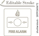 fire alarm icon. editable...