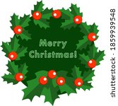 merry christmas holly wreath... | Shutterstock .eps vector #1859939548