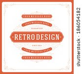 retro typographic design... | Shutterstock .eps vector #186054182