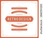 retro typographic design...   Shutterstock .eps vector #186054182