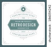 retro typographic design...   Shutterstock .eps vector #186054242