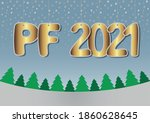 golden pf 2021 postcard  winter ... | Shutterstock .eps vector #1860628645