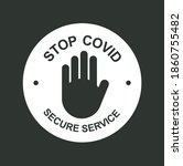 stop corona virus. stop covid... | Shutterstock .eps vector #1860755482