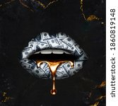 Dollar Billed Lips With Gold...