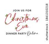 join us for christmas dinner...   Shutterstock .eps vector #1861310218