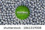 soccer balls background. heap... | Shutterstock .eps vector #1861319008