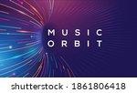 electronic musical orbit lines... | Shutterstock .eps vector #1861806418