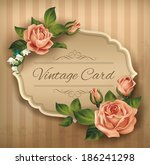 vintage card with roses. vector ...   Shutterstock .eps vector #186241298