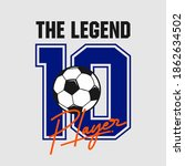 the legend player football... | Shutterstock .eps vector #1862634502