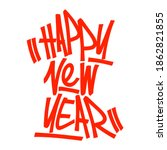 happy new year graffiti tag eps ... | Shutterstock .eps vector #1862821855