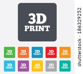 3d print sign icon. 3d printing ... | Shutterstock .eps vector #186329252