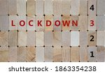 Time To 3rd Lockdown. Wooden...